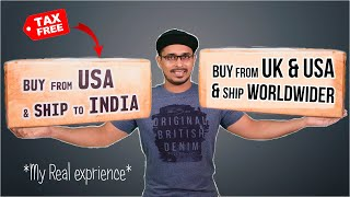 How To Buy Anything From UK & USA To India or Any Country - Tax Free Shipping