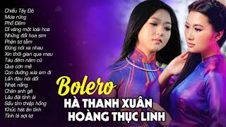 Bolero Hà Thanh Xuân, Hoàng Thục Linh   Siêu Phẩm Nhạc Vàng Bolero Hay Nhất   Không Nghe Thật Phí