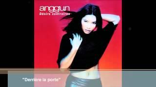 Anggun - Derrière la porte (Audio)