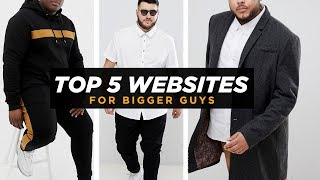 TOP 5 WEBSITES FOR BIG GUYS FASHION | Best Chubby Mens Style Sites | StyleOnDeck