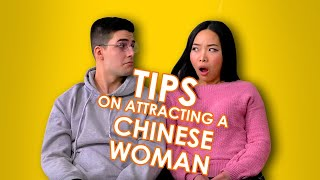 Tips on Attracting a Chinese Woman