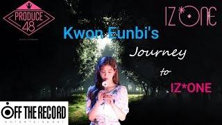 Kwon Eunbi's Journey to IZ*ONE