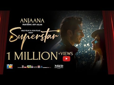 Download Anjaana | Video Song | Superstar | Mahira Khan | Bilal Ashraf | Atif Aslam | Azaan & Saad HD Mp4 3GP Video and MP3