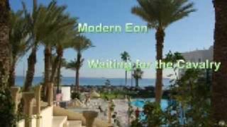 Modern Eon - Waiting for the Cavalry
