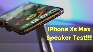 Apple iPhone Xs Max Speaker Test!
