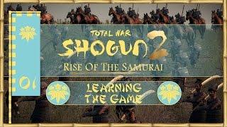 Let's Play Total War: Shogun 2 ROTS - Kiso Minamoto - Ep.01 - Learning the Game!