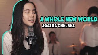 "Agatha Chelsea - A Whole New World ""OST Aladdin"""