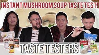 Best Instant Mushroom Soup | Taste Testers | EP 44