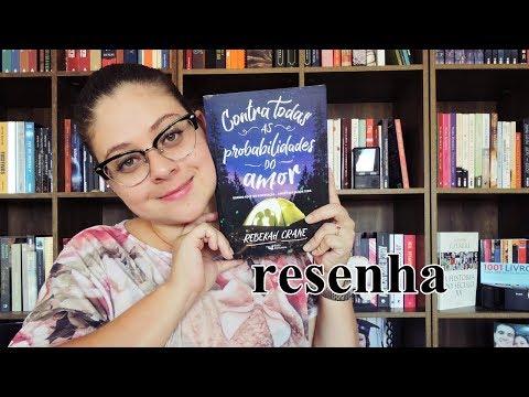 CONTRA TODAS AS PROBABILIDADES DO AMOR por Rebekah Crane | DICA DE LEITURA - Entre Histórias