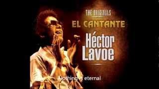 Todo Tiene Su Final - Héctor Lavoe (Subtitled In English)