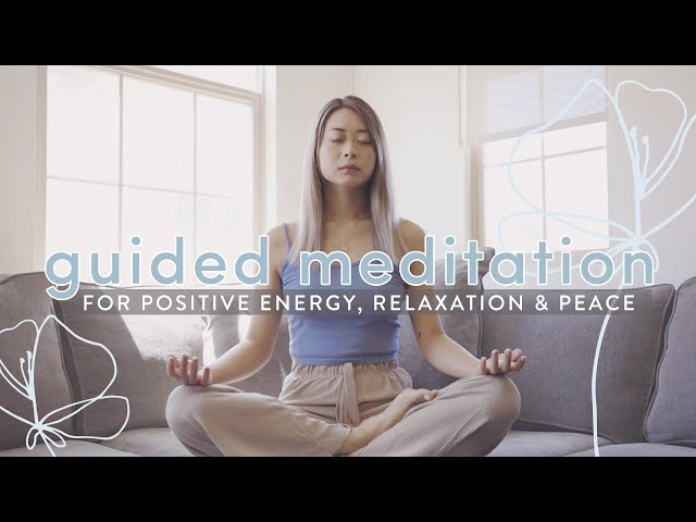 Guided Meditation for Positive Energy, Relaxation, Peace ????