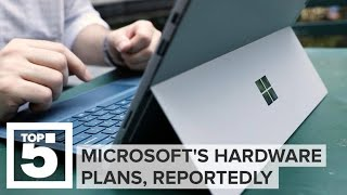 Microsoft's future hardware plans, reportedly (CNET Top 5)