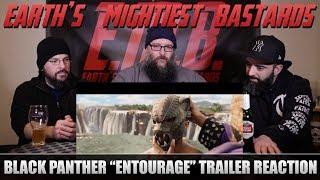 """Trailer Reaction: BLACK PANTHER """"Entourage"""""""