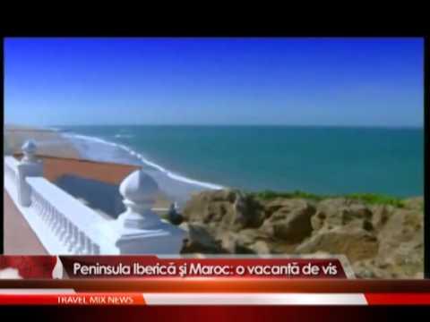 Peninsula Iberică şi Maroc: o vacanţă de vis