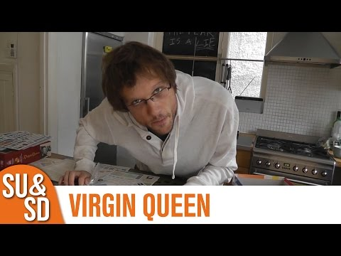 SU&SD Play Virgin Queen