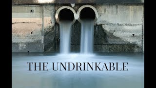 THE UNDRINKABLE: The Truth About Your Food, Water & Atrazine
