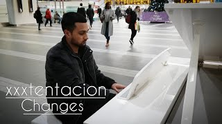 Amazing Cover XXXTENTACION   Changes | Played On Public Piano!!!