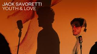 Jack Savoretti Youth And Love