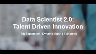 Data Scientist 2.0: Talent Driven Innovation Full Presentations