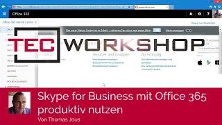 Skype for Business mit Office 365 produktiv nutzen