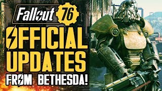 Fallout 76 - OFFICIAL Updates From Bethesda!  New Patches and Info About Future Updates!