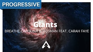 Breathe Carolina & Husman feat. Carah Faye - Giants