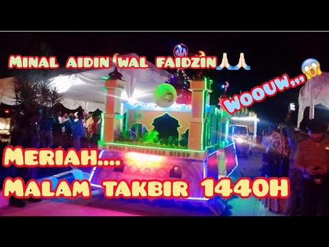 Download Pawai Malam Takbiran Lebaran Idul Fitri 1440h Gema Takbir