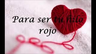 Hilo Rojo    Rio Roma Letra