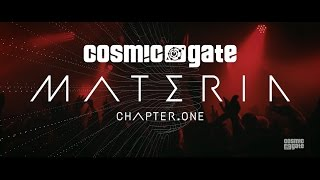 Cosmic Gate - Materia Chapter.One OUT NOW