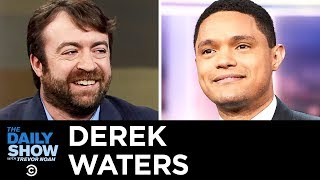 Derek Waters - Historical Accuracy and Sloppy Sincerity on Drunk History | The Daily Show