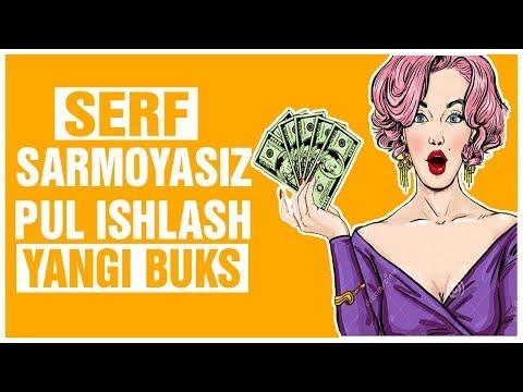 SERF SARMOYASIZ PUL ISHLASH/YANGI BUKS
