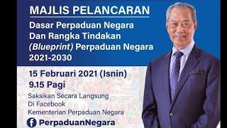 Majlis Pelancaran Dasar Perpaduan Negara dan Rangka Tindakan (Blueprint) Perpaduan Negara 2021-2030