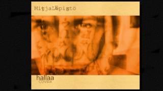 MitjaLepistö - Hallaa [Apulanta cover]
