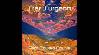 Star Surgeon (FULL Audiobook)