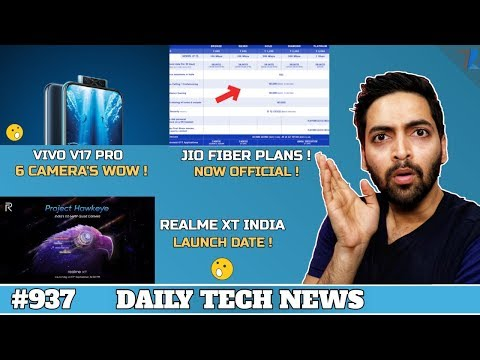 Jio Fiber Full Plan is Here,Realme XT India Launch Date,Vivo V17 Pro 6 Camera's,MIUI 11 Ad Switch937