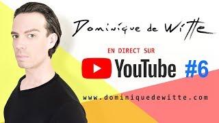 En direct avec Dominique de Witte - #6