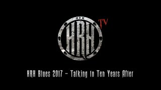 HRH TV – Ten Years After interview @ HRH Blues IV
