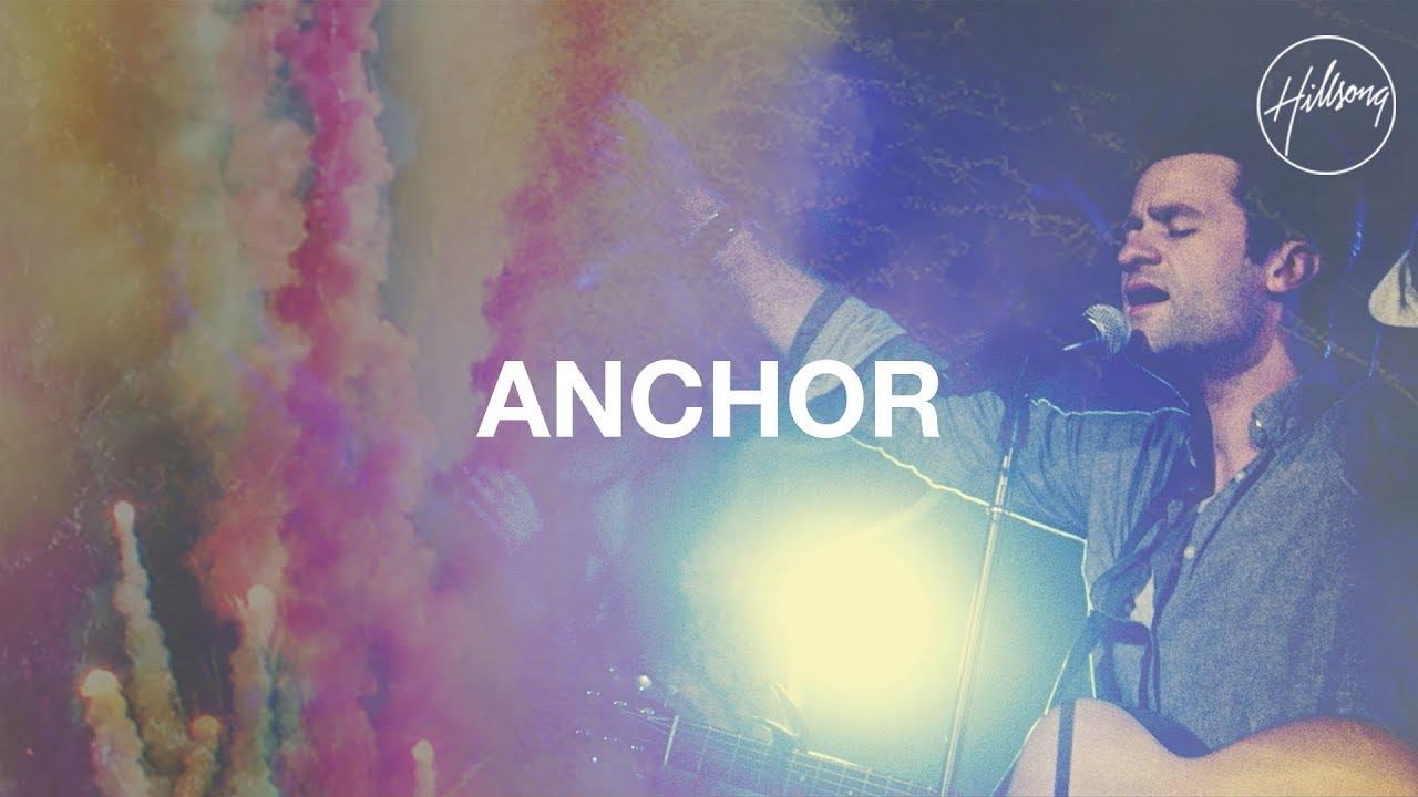 Anchor - Hillsong Worship - YouTube