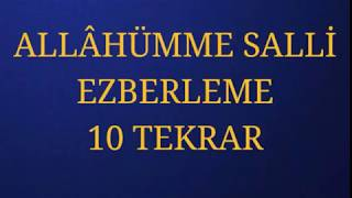 ALLÂHÜMME SALLİ EZBERLEME 10 TEKRAR