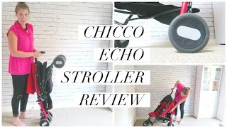 CHICCO ECHO STROLLER REVIEW | THIS MAMA LIFE
