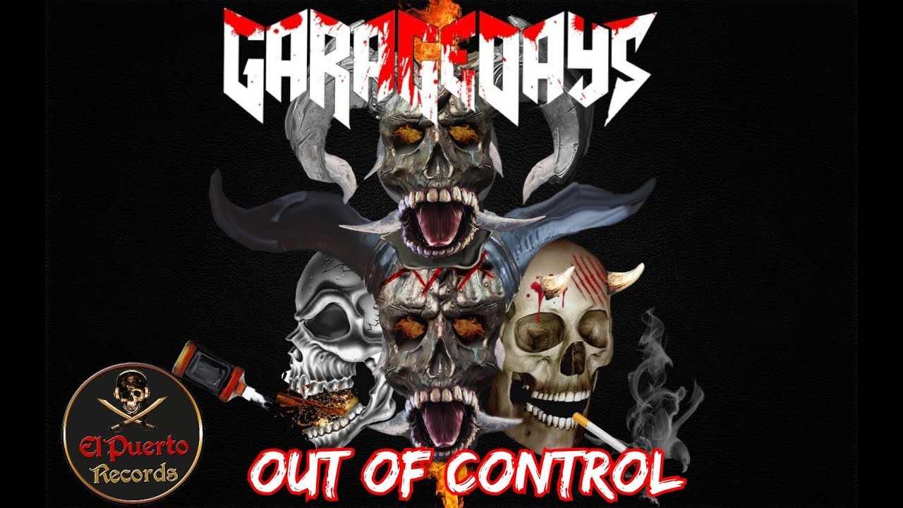 GARAGEDAYS - Out Of Control