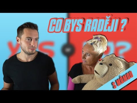 WOULD YOU RATHER S MÁMOU | CO BYS RADĚJI ?