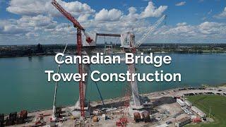 Canadian Bridge Tower Construction | Gordie Howe International Bridge Project