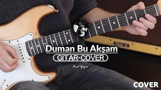 Duman - Bu Akşam (Gitar Cover)