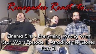 Renegades React To... Everything Wrong With Star Wars Episode II: Attack Of The Clones Part 2!