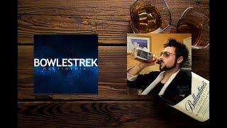 The Drinker's Unhappy Hour - Episode #3 (feat. Bowlestrek)