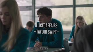 Taylor Swift - illicit Affairs (Normal People)
