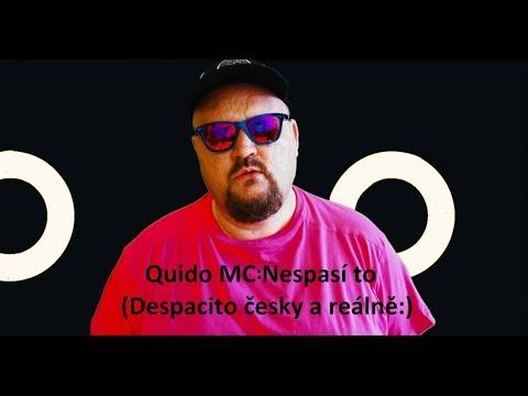 Quido MC - Despacito  aneb Nespasí to (česká parodie)