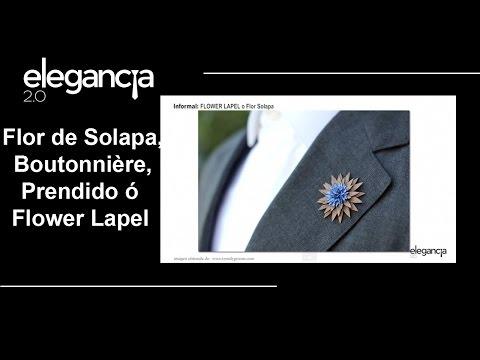 Flor de Solapa, Boutonnière, Prendido, Pins o Flower Lapel - Bere Casillas (Elegancia 2.0)