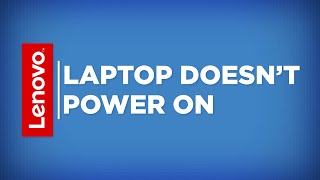 Lenovo Self-Help - Laptop Doesn't Power On (Updated 2019)